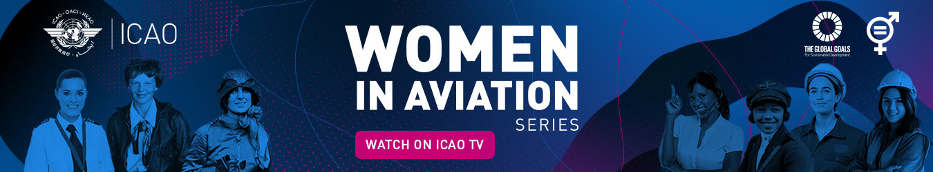 ICAO TV Women in aviation series